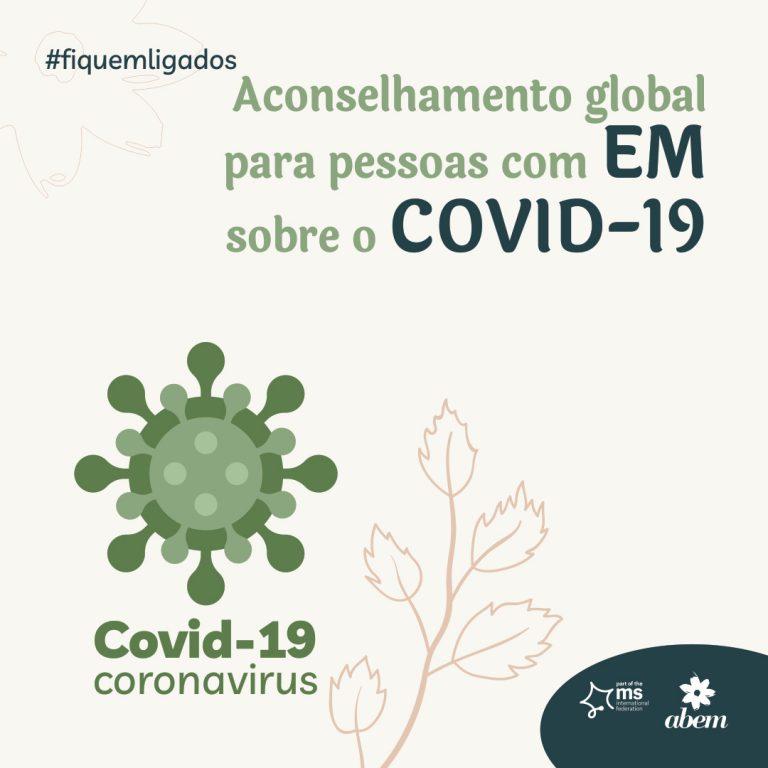 Aconselhamento COVID-19 global para pessoas com Esclerose Múltipla (EM)